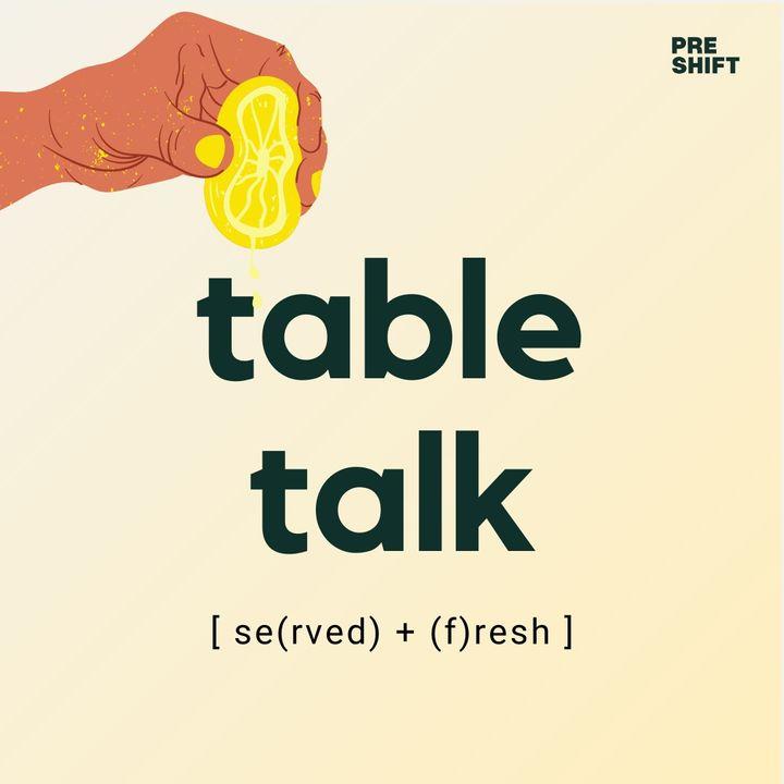 S2E5 Table Talk  - Community & Collaborations feat. Lorielle Phillips