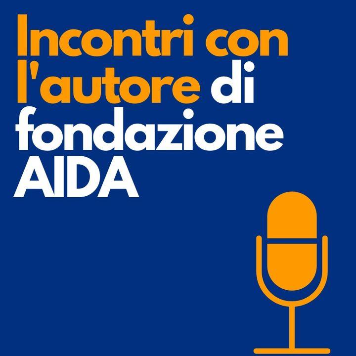 Fondazione Aida: Incontri con l'autore