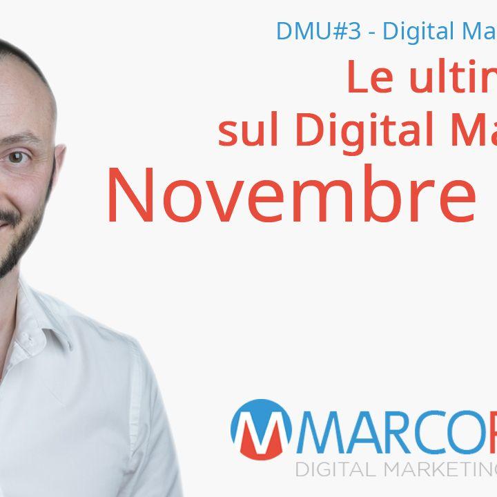 DMU#3 - Ultime notizie Digital Marketing Novembre 2019