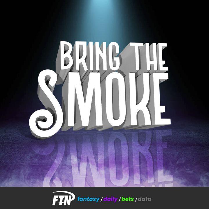 Bring The Smoke