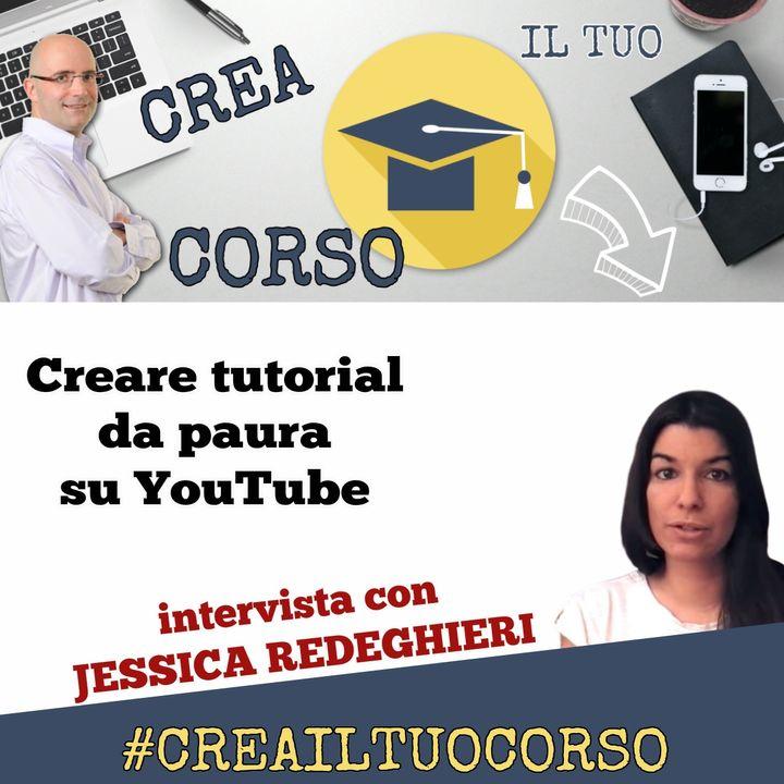 #STORIE 08: Jessica Redeghieri (creare tutorial da paura su YouTube)