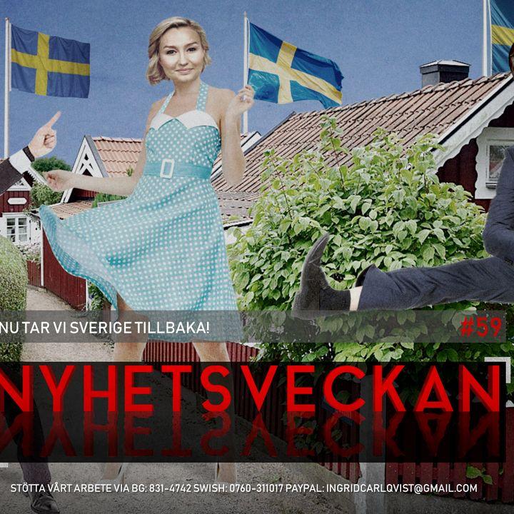 Nyhetsveckan #59 – Nu tar vi Sverige tillbaka, slutet på Gretas saga, apatiska barn-bluffen