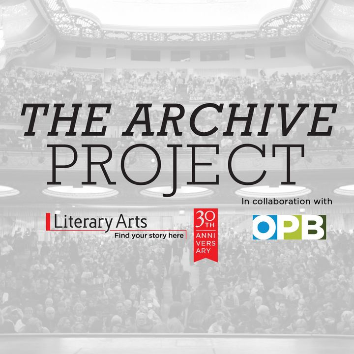 Brendan Gill - Literary Arts: The Archive Project - May 25, 2016