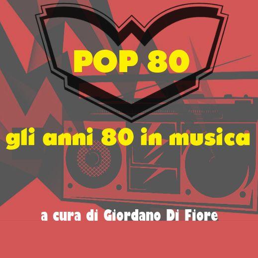 Pop 80 - Puntata del 2 Maggio 2020