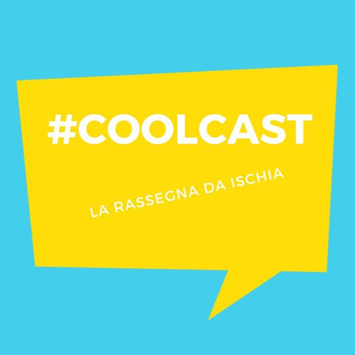 #COOLCAST - La Rassegna da Ischia