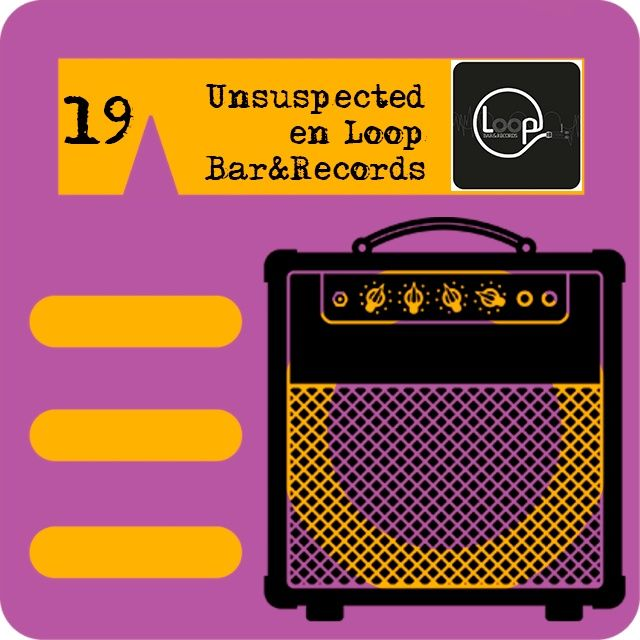 P19 - Unsuspected en Loop Bar & Records