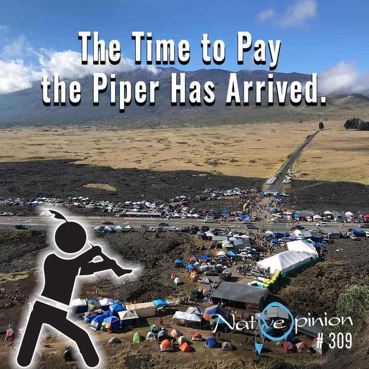 "Episode 309 ""The Time to Pay the Piper Has Arrived"""
