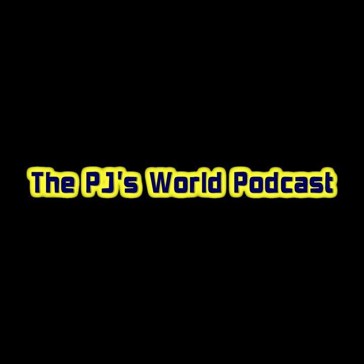 The PJ's World Podcast