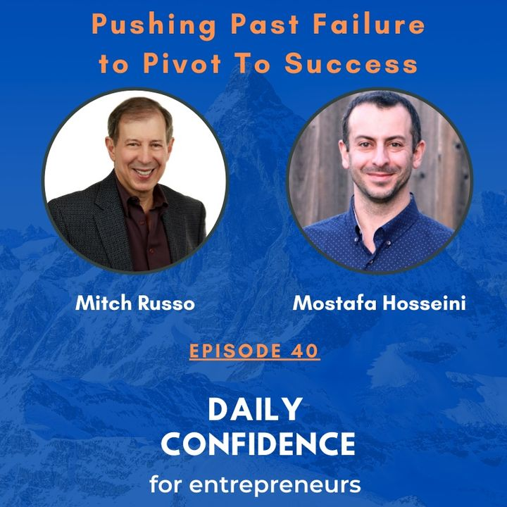 How to Push Past Failure to Pivot To Success