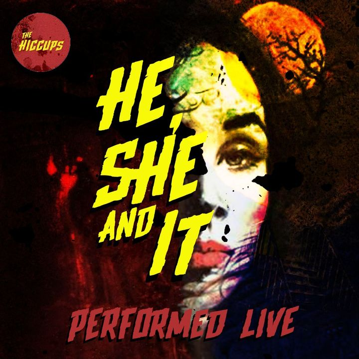 He, She and It (Performed Live)