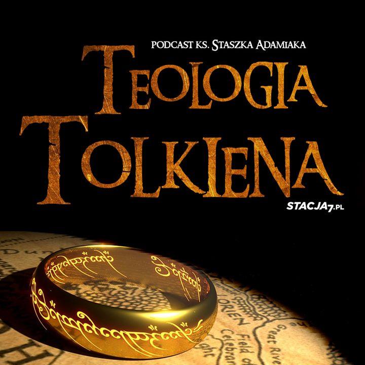 Teologia Tolkiena   ks. Staszek Adamiak