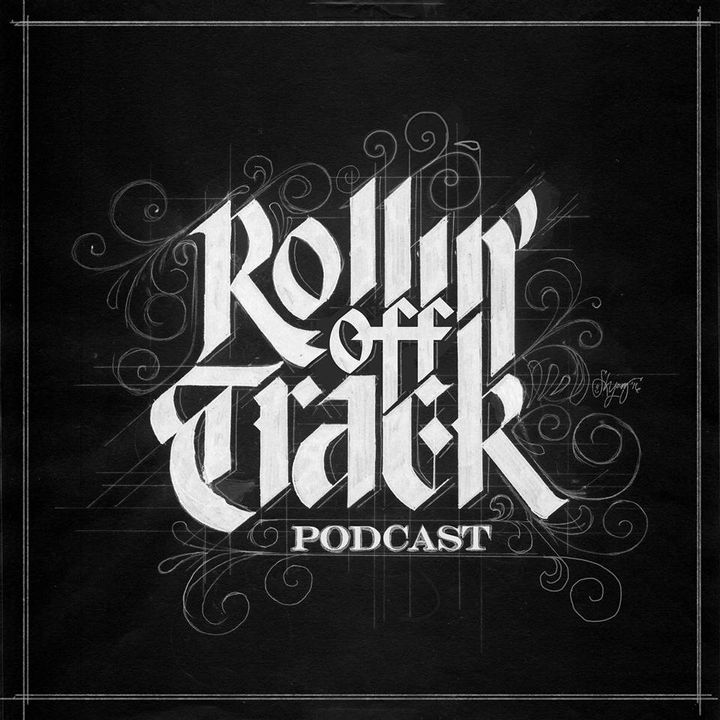 Rollin Off Track Podcast