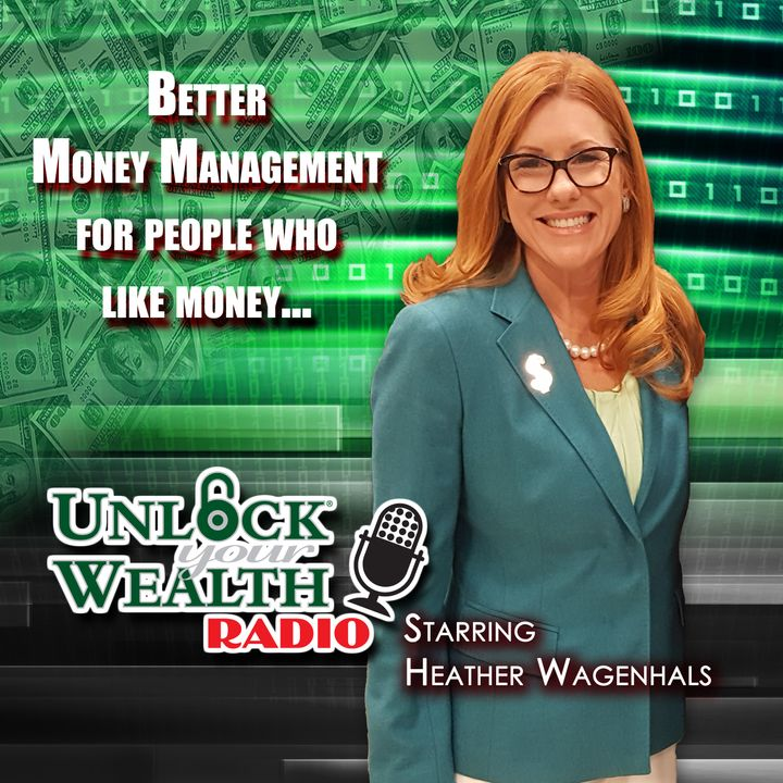 Unlock Your Wealth Radio