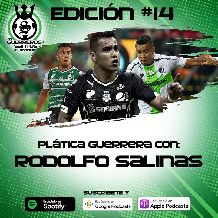 Ep14: Plática Guerrera con Rodolfo Salinas