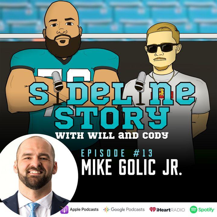 Episode #13 w/ Mike Golic Jr.