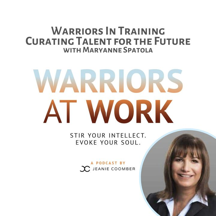 Warriors In Training. Curating Talent for the Future with Maryanne Spatola