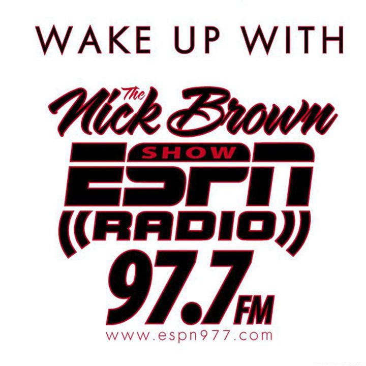 The Best of the Nick Brown Show June 4th, 2016