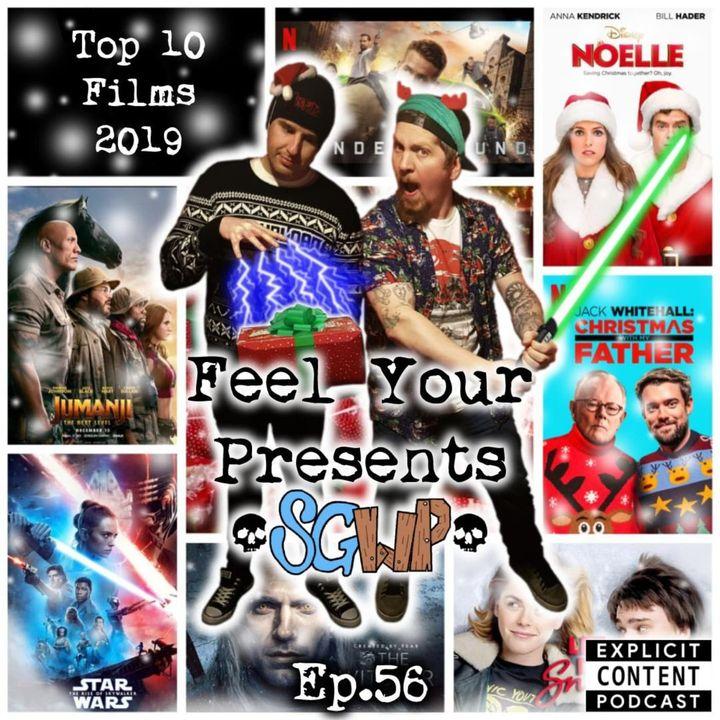 Ep 56 - Feel Your Presents