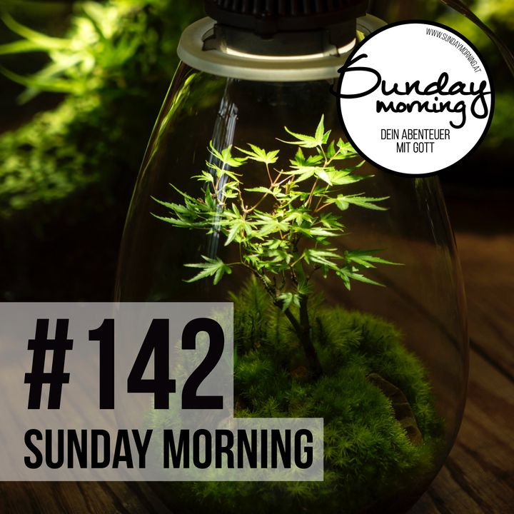 GROW   FREIHEIT & VERANTWORTUNG - Sunday Morning #142