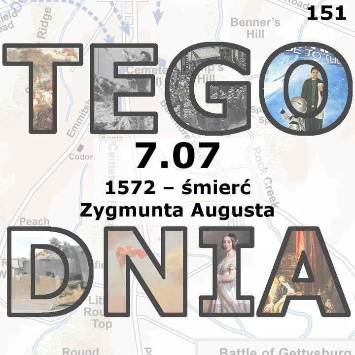 Tego dnia: 7 lipca (śmierć Zygmunta II Augusta)