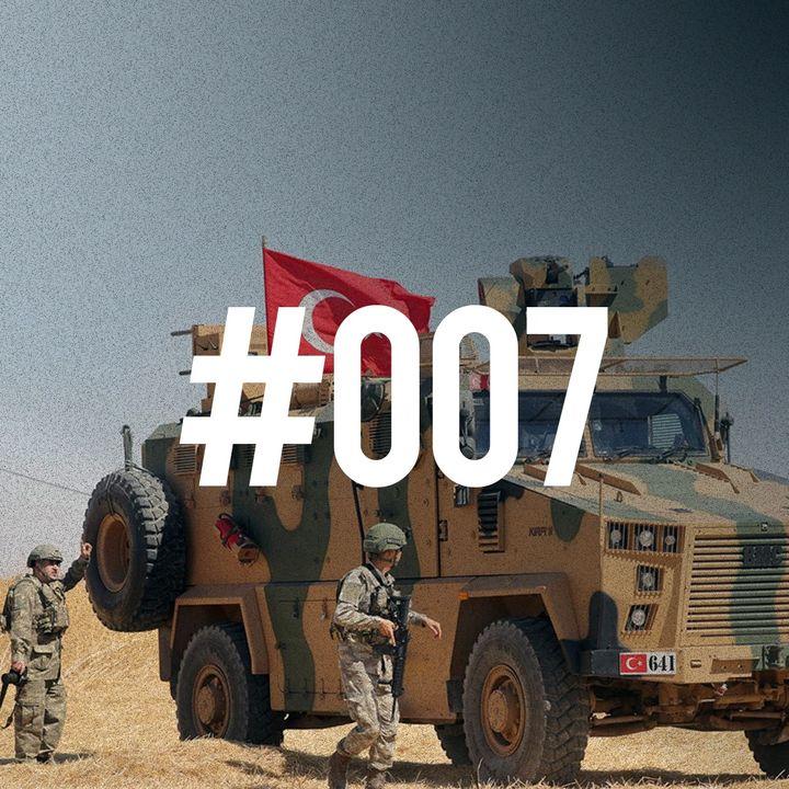 #007 - Idlib, una città chiave per Ankara. Cosa succede in Siria?