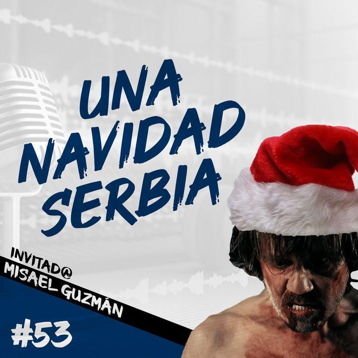 Episodio 53 - Una Navidad Serbia