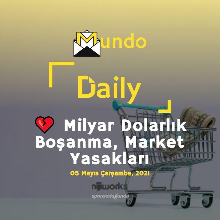 💔 Milyar Dolarlık Boşanma, Market Yasakları