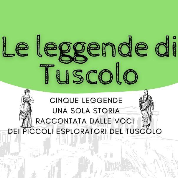 Le leggende di Tuscolo - Parte Prima - Enea e Ulisse