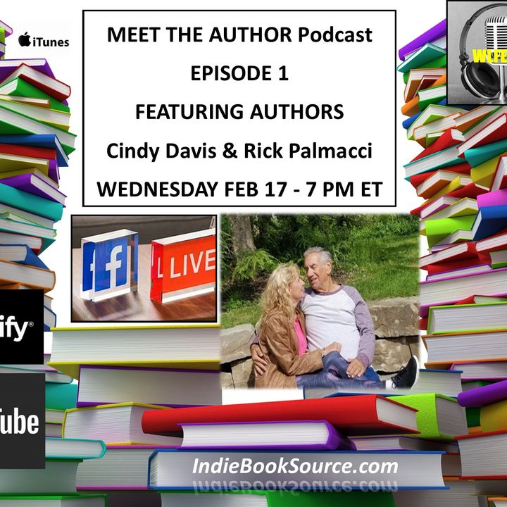 MEET THE AUTHOR Podcast - EPISODE 1 MEET CINDY DAVIS & RICK PALMACCI