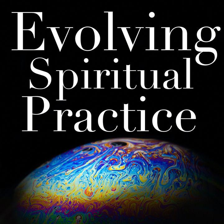 Evolving Spiritual Practice Podcast - Integrated Health: a conversation with Ben Calder