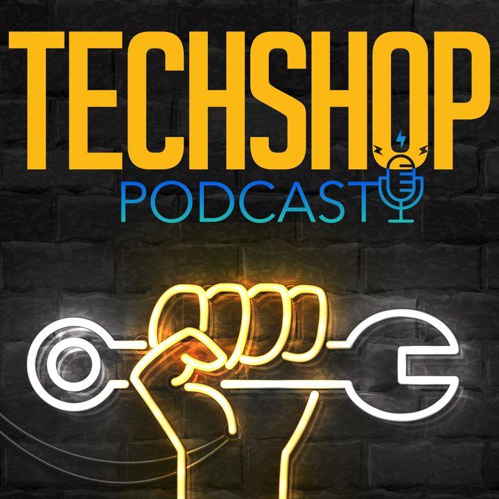 TechShop Podcast