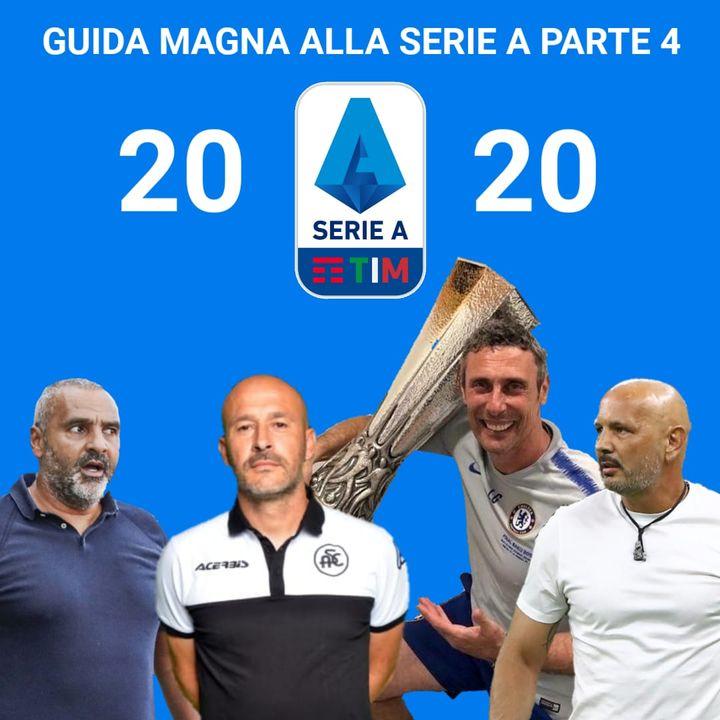 Guida Magna alla Serie A (Parte 4)