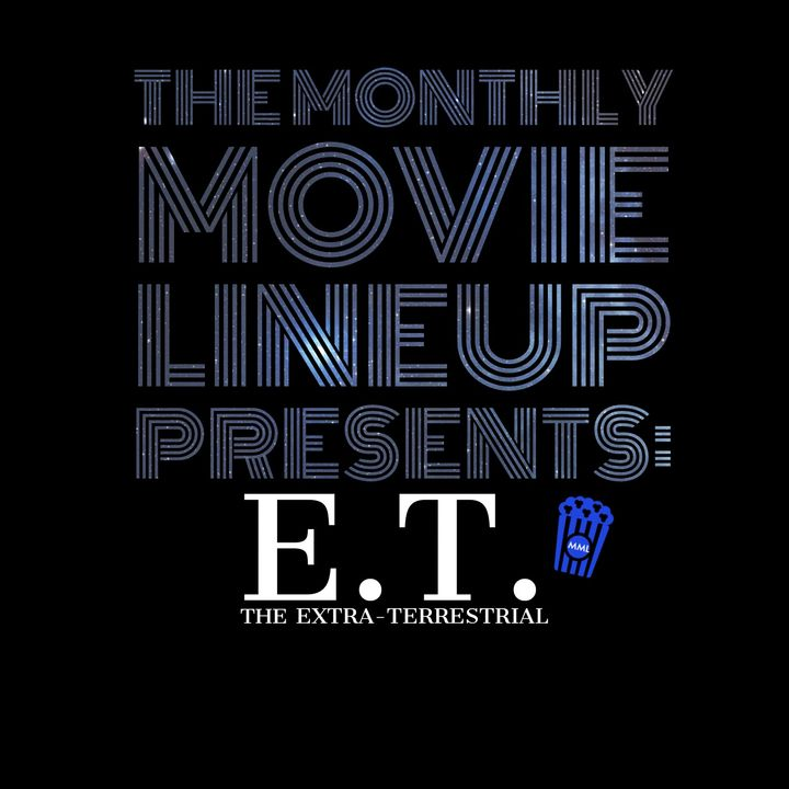 Episode 3: E.T. The Extra-Terrestrial