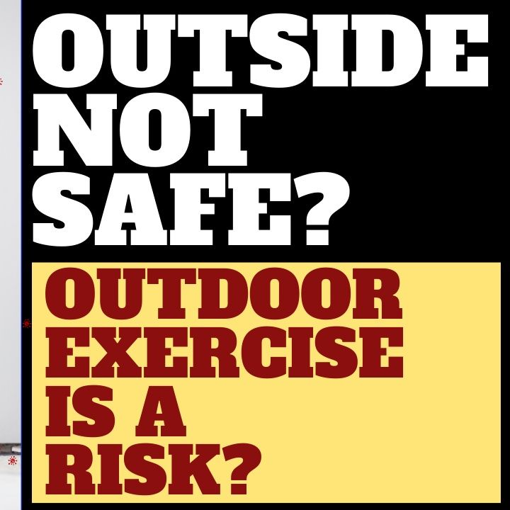 IS IT SAFE TO EXERCISE OUTDOORS?