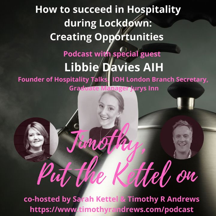 How to Succeed in Hospitality During Lockdown: Creating Opportunities