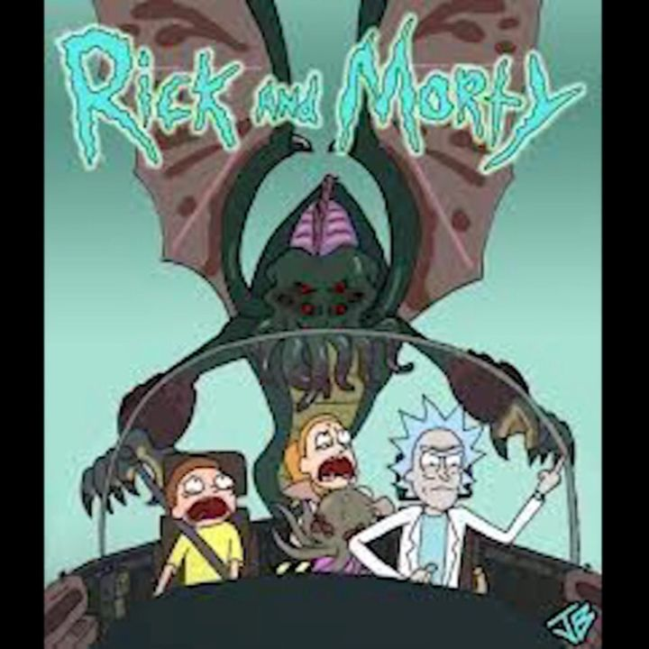 Rick and Morty C-138: Call of Rickthulhu (Remastered)