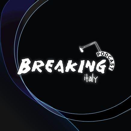 Breaking Italy Podcast