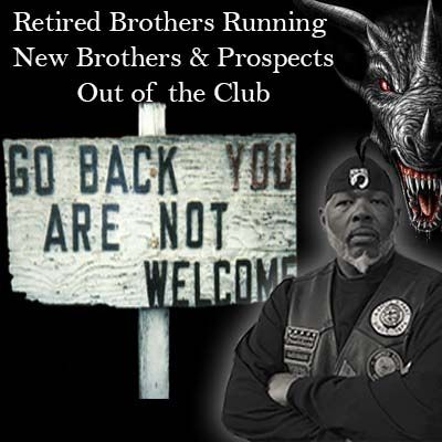 Retired Brothers Running New Brothers & Prospects Out of the MC