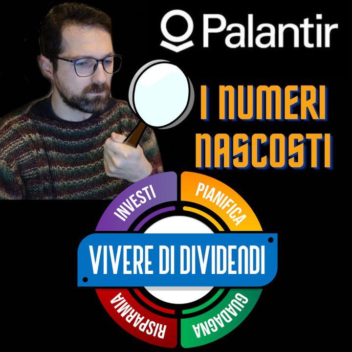 PALANTIR I NUMERI CHE DEVI CONOSCERE PRIMA DI INVESTIRE   value investing   analisi fondamentale