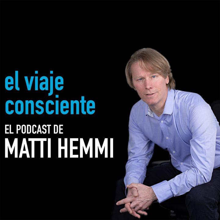 El viaje consciente de Matti Hemmi