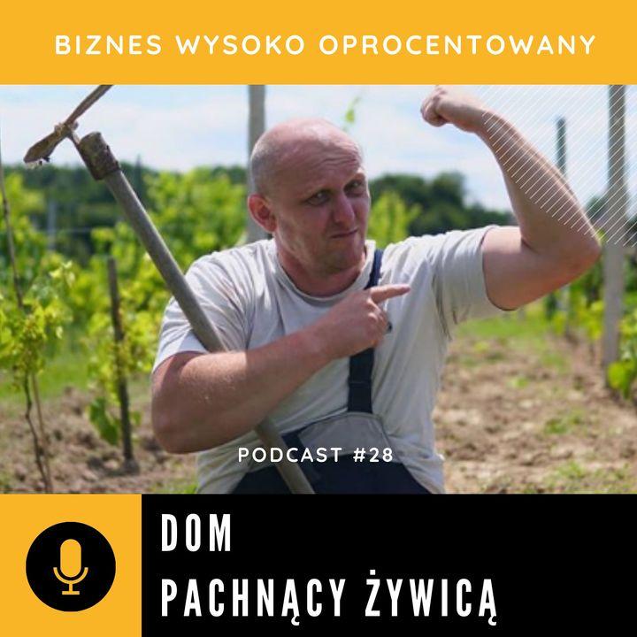 #28 - DOM PACHNĄCY ŻYWICĄ - Robert Kucharzyk