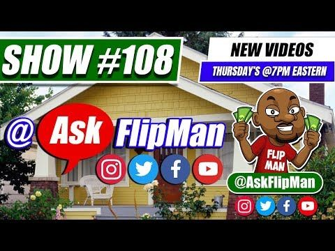Ask Flip Man Your Wholesaling Houses Questions on Live Show 108 [Flippinar]
