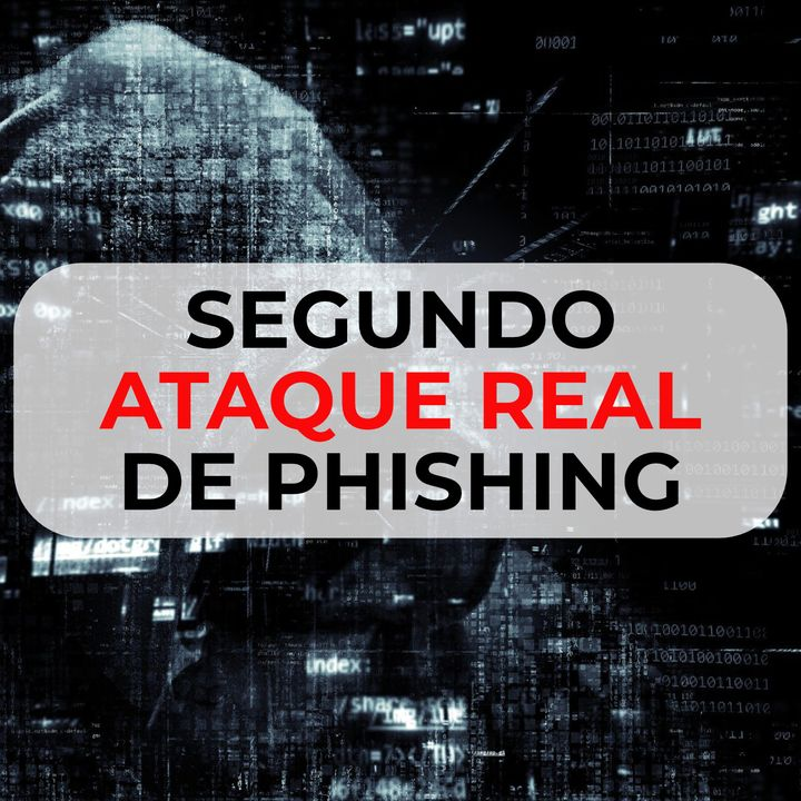 57 Segundo ataque real de Phishing