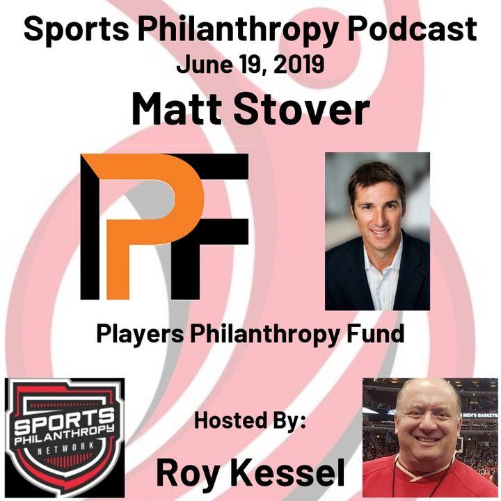 EP17: Matt Stover, Players Philanthropy Fund