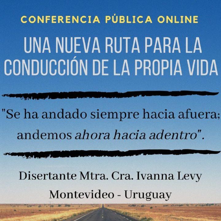 """Conferencia pública vía ZOOM: """"Una nueva ruta para la conducción de la propia vida"""""""