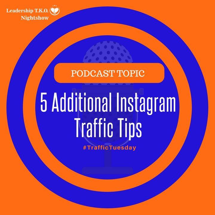 5 Additional Instagram Traffic Tips | Lakeisha McKnight