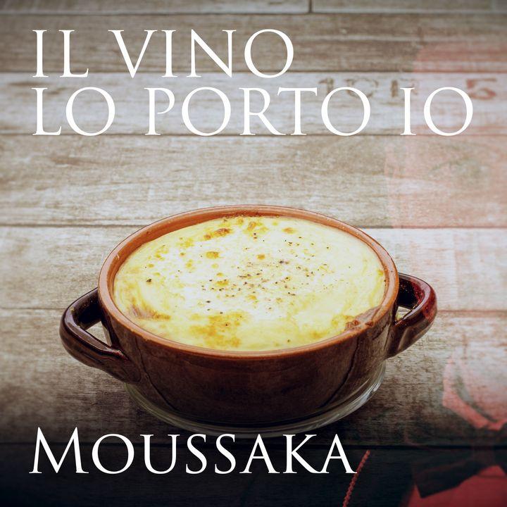 2x05: Che vino abbiniamo alla Moussaka?