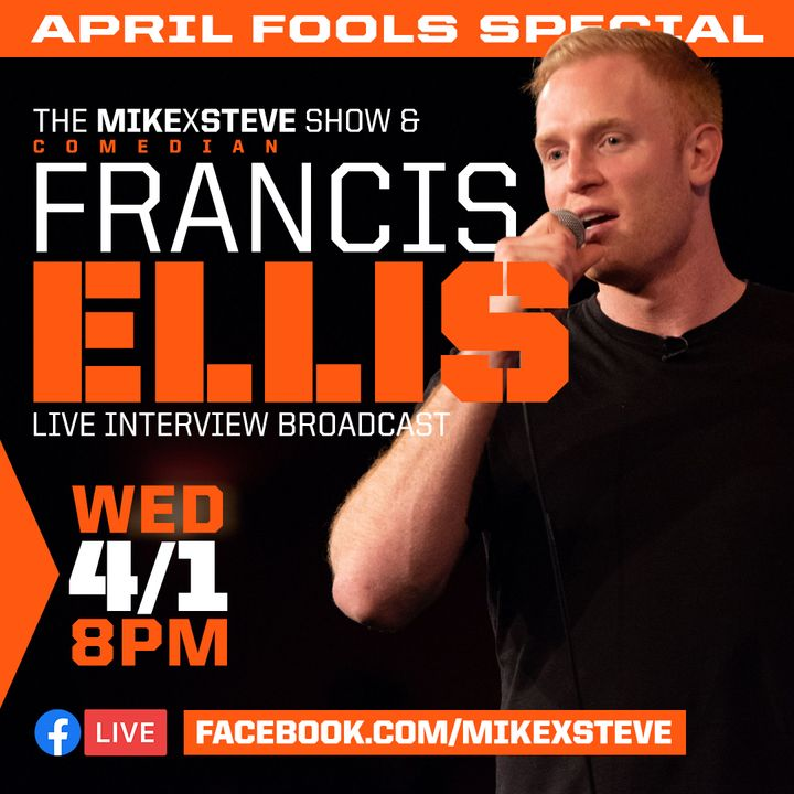 Live with Francis Ellis! - April Fool's Special