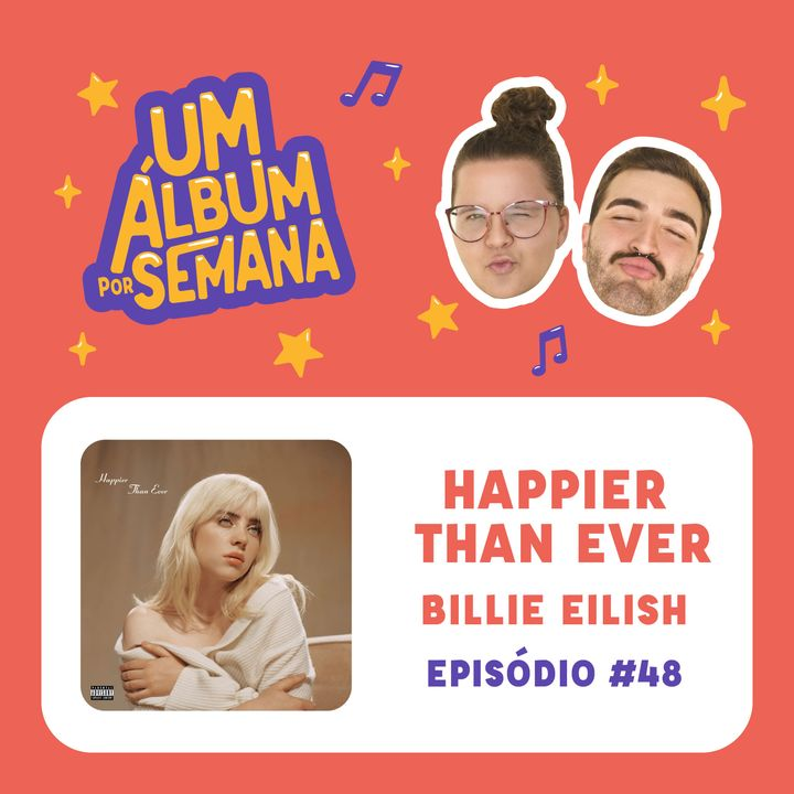 #48 Happier Than Ever - Billie Eilish