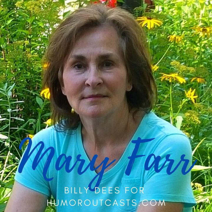 HumorOutcasts Interview with Mary Farr - If I Could Mend Your Heart